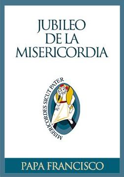 jubileo misericordia papa francisco